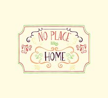 No Place Like Home - Simple by solnoirstudios