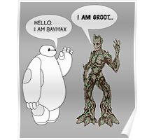 Baymax and Groot Poster