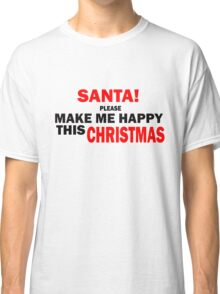 MY WISH FOR CHRISTMAS Classic T-Shirt
