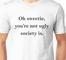 Sweetie. Unisex T-Shirt