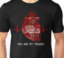 You Are My Trigger (White) Unisex T-Shirt