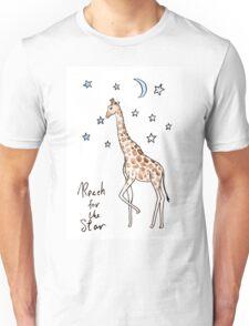 Reach for the star Giraffe Unisex T-Shirt