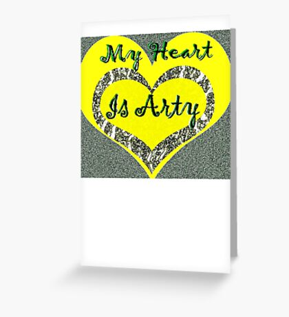 My Heart is Arty Greeting Card
