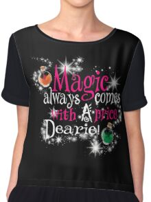 All Magic Comes With a Price Dearie Once Upon a Time  Chiffon Top