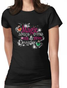 All Magic Comes With a Price Dearie Once Upon a Time  Womens Fitted T-Shirt