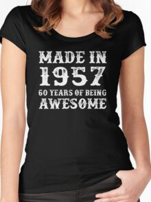 Made In 1957 60 Years Of Being Awesome Women's Fitted Scoop T-Shirt