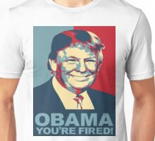 Donald Trump - Obama, You're Fired! Unisex T-Shirt