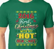 2016 First Christmas With My Hot New Wife Funny  Unisex T-Shirt