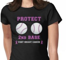 Protect 2nd Base - Breast Cancer Awareness Womens Fitted T-Shirt