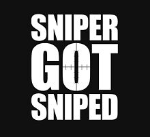 Sniper Got Sniped Unisex T-Shirt