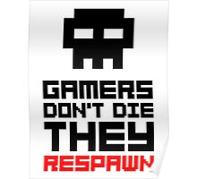 Pixel Skull Gamers Don't Die - Dark Version Poster