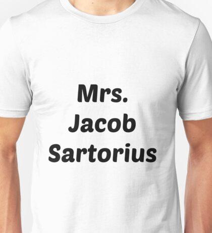 Mrs. Jacob Sartorius Unisex T-Shirt