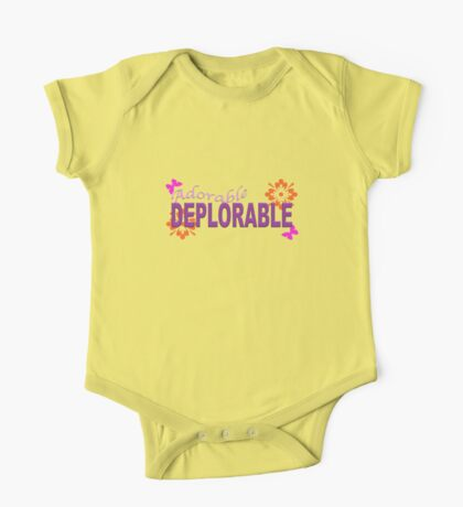 Adorable DEPLORABLE One Piece - Short Sleeve