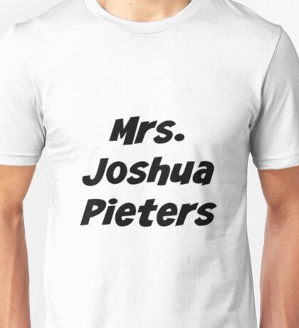 Mrs. Joshua Pieters Unisex T-Shirt