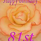 Happy 81st Birthday Flower by martinspixs