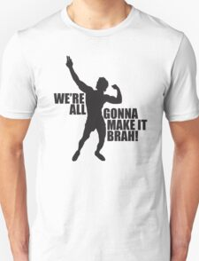 Zyzz We Are All Gonna Make It Brah Black T-Shirt