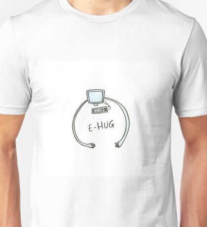 Typography e-hug computer with arms Unisex T-Shirt