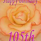 Happy 105th Birthday Flower by martinspixs