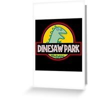 Dinesaw Park Greeting Card