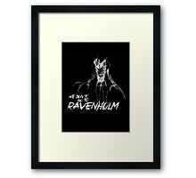 We Don't Go To Ravenholm (Light) Framed Print