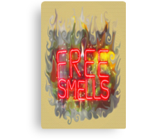 FREE SMELLS !!! Canvas Print