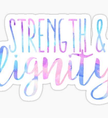 Strength and Dignity Sticker