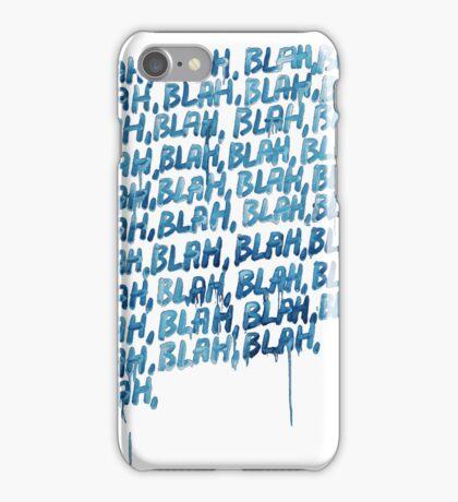Blah Blah Blah iPhone Case/Skin