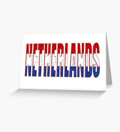 Netherlands Font with Dutch Flag Greeting Card