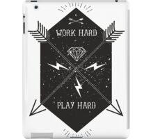 Work hard Play Hard iPad Case/Skin
