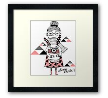 Always smile.  Framed Print