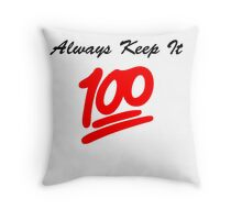 Keep it 100 Emoji Shirt Throw Pillow