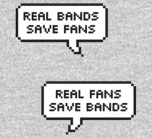 Real Bands, Real Fans by Mishamigoss