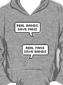 Real Bands, Real Fans T-Shirt