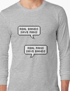Real Bands, Real Fans Long Sleeve T-Shirt