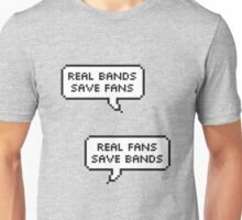 Real Bands, Real Fans Unisex T-Shirt