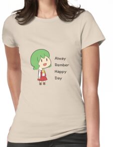 Alway Rember Happy Day Womens Fitted T-Shirt