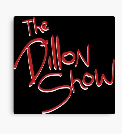 The Dillon Show Canvas Print
