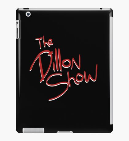 The Dillon Show iPad Case/Skin