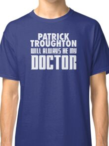 Doctor Who - Patrick Troughton will always be my Doctor Classic T-Shirt