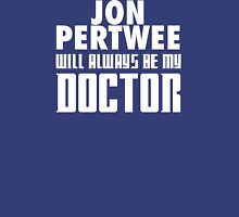 Doctor Who - Jon Pertwee will always be my Doctor Unisex T-Shirt