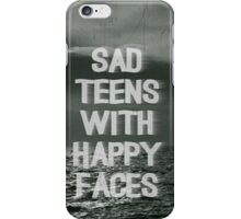 sad teens with happy faces iPhone Case/Skin