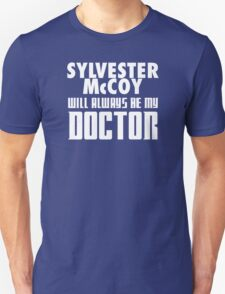 Doctor Who - Sylvester McCoy will always be my Doctor T-Shirt