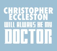 Doctor Who - Christopher Eccleston will always be my Doctor Kids Clothes