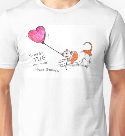 Staffies Tug On your Heartstrings Unisex T-Shirt