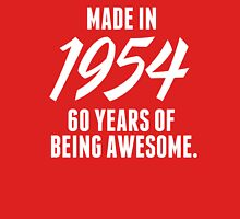 Limited Edition 'Made in 1954, 60 Years of Being Awesome' T-Shirt T-Shirt