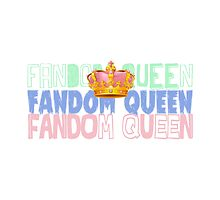 Fandom Queen by thescudders