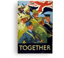 British WWII Poster - Together (1944) Canvas Print