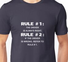 Car Rules: Driver Is Always Right Unisex T-Shirt