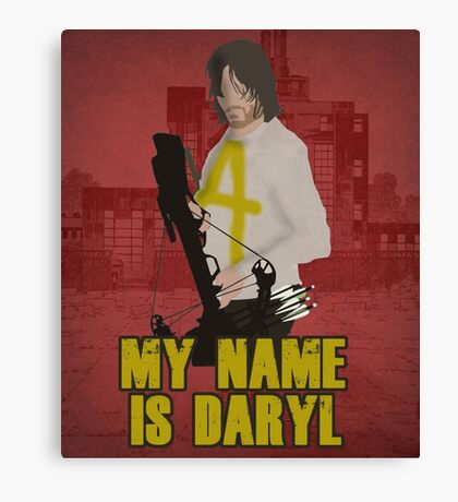 My Name Is Daryl Canvas Print