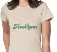 Hooligan Womens Fitted T-Shirt